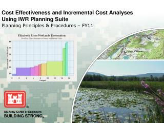 Cost Effectiveness and Incremental Cost Analyses Using IWR Planning Suite