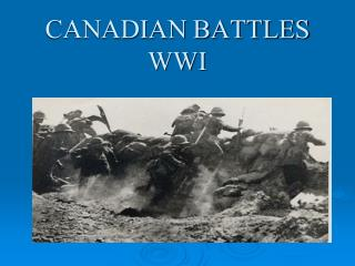 CANADIAN BATTLES WWI