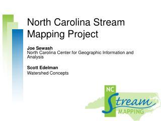 North Carolina Stream Mapping Project