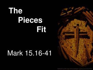 Mark 15.16-41
