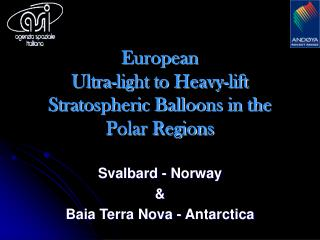 European Ultra-light to Heavy-lift Stratospheric Balloons in the Polar Regions