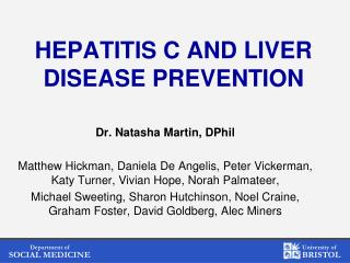 Hepatitis C and liver disease prevention