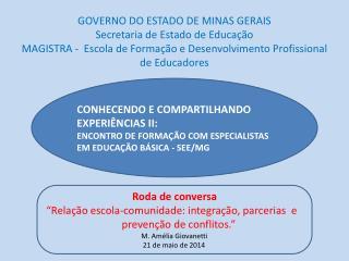 CONHECENDO E COMPARTILHANDO EXPERIÊNCIAS II: