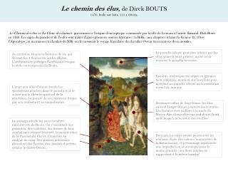 Le chemin des élus ,  de Dirck BOUTS 1470, huile sur bois, 115 x 69 cm.
