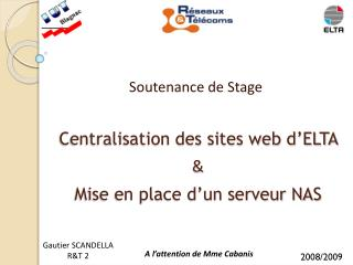 Centralisation des sites web d'ELTA  & Mise en place d'un serveur NAS