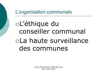 L'organisation communale