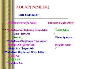 ADLAR(İSİMLER)