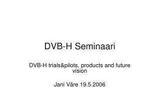 DVB-H Seminaari