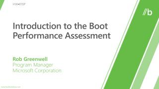 Introduction to the Boot Performance Assessment