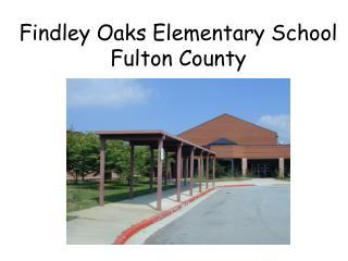 Findley Oaks Elementary School Fulton County