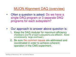 MUON Alignment DAQ (overview)