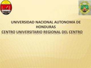 CENTRO UNIVERSITARIO REGIONAL DEL CENTRO