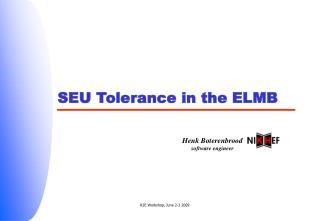 SEU Tolerance in the ELMB