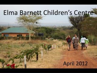 Elma Barnett Children ' s Centre