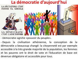 La d�mocratie d�aujourd�hui