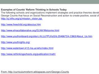 Examples of Counts' Reform Thinking in Schools Today