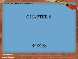 CHAPTER 6 BOXES