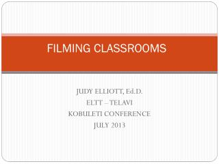 FILMING CLASSROOMS