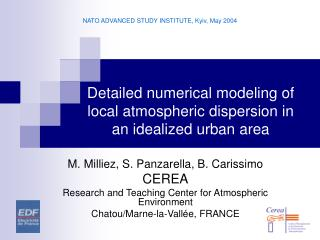 Detailed numerical modeling of local atmospheric dispersion in an idealized urban area