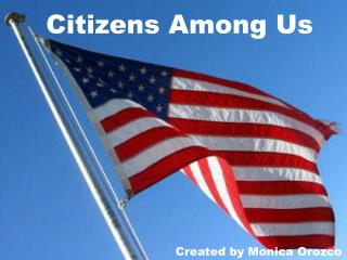 Citizens Among Us