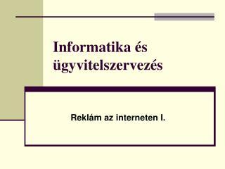 Informatika �s �gyvitelszervez�s