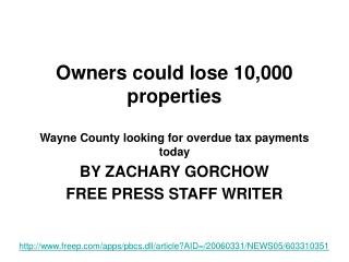 Owners could lose 10,000 properties  Wayne County looking for overdue tax payments today