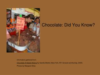 Chocolate: Did You Know