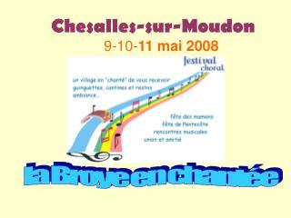 Chesalles-sur-Moudon                          9-10- 11 mai 2008