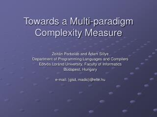 Towards a Multi-p aradigm Complexity Me asure