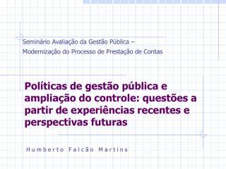 Seminário Avaliação da Gestão Pública – Modernização do Processo de Prestação de Contas