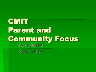 CMIT Parent and Community Focus