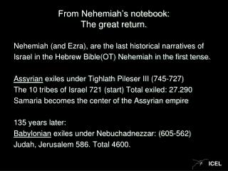 From Nehemiah's notebook: The great return.