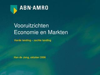 Vooruitzichten  Economie en Markten