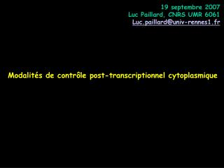 Modalit s de contr le post-transcriptionnel cytoplasmique
