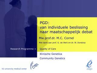 PGD: van individuele beslissing naar maatschappelijk debat