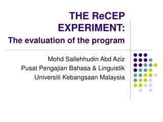 THE ReCEP EXPERIMENT: The evaluation of the program