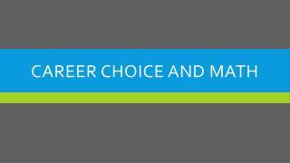 Career Choice and Math