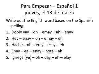 Para Empezar – Español 1 jueves, el 13 de marzo