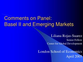 Comments on Panel: Basel II and Emerging Markets