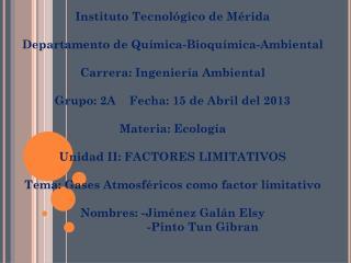 Instituto Tecnológico de Mérida Departamento de Química-Bioquímica-Ambiental