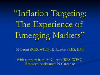 """""""Inflation Targeting:  The Experience of Emerging Markets"""""""