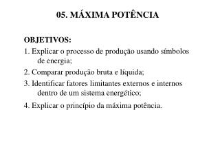 05. MÁXIMA POTÊNCIA