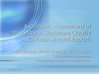 Automatic Assessment of Information Disclosure Quality in Chinese Annual Reports