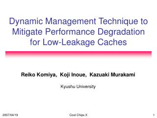 Dynamic Management Technique to Mitigate Performance Degradation for Low-Leakage Caches
