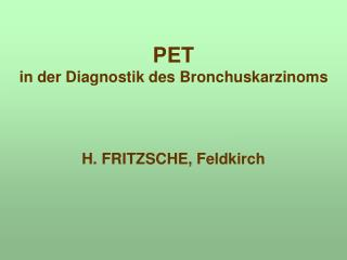 PET in der Diagnostik des Bronchuskarzinoms