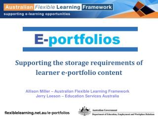 Supporting the storage requirements of learner e-portfolio content