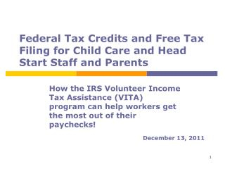Federal Tax Credits and Free Tax Filing for Child Care and Head Start Staff and Parents