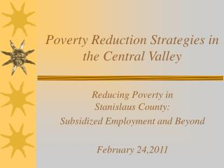 Poverty Reduction Strategies in the Central Valley