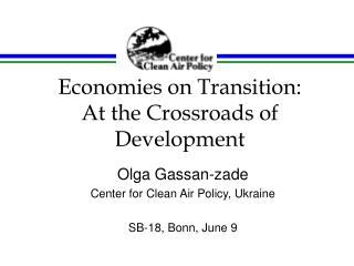 Economies on Transition:  At the Crossroads of Development