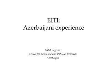 EITI :  Azerbaijani experience
